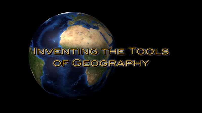 Still image from: Physical Geography: Making Sense of Planet Earth--Inventing the Tools of Geography