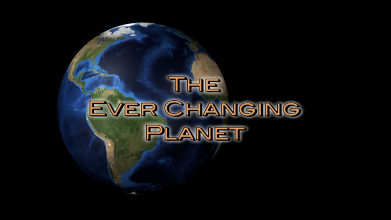 Still image from: Physical Geography: Making Sense of Planet Earth--The Ever Changing Planet