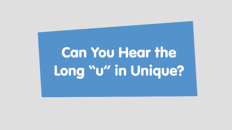 """Still image from: Let's Learn: Can You Hear the Long """"u"""" in Unique?"""