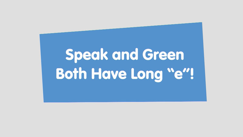 """Still image from: Let's Learn: Speak and Green Both Have Long """"e""""!"""