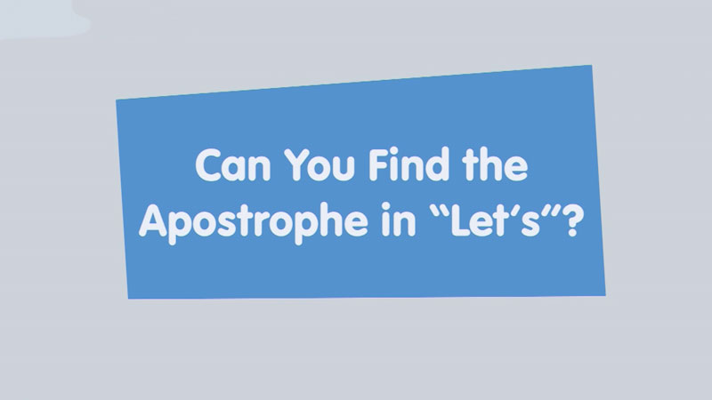 """Still image from: Let's Learn: Can You Find the Apostrophe in """"Let's""""?"""