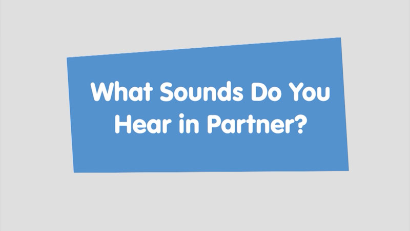 Still image from: Let's Learn: What Sounds Do You Hear in Partner?