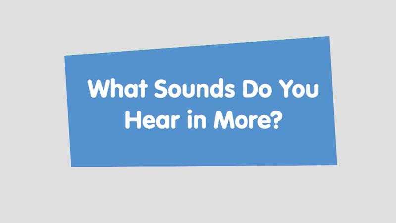 Still image from: Let's Learn: What Sounds Do You Hear in More?
