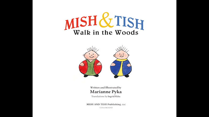 Still image from: Mish & Tish Walk in the Woods