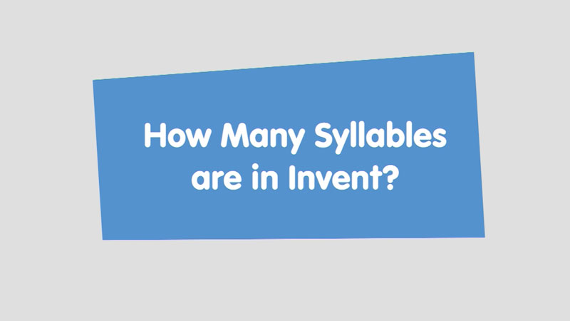 Still image from: Let's Learn: How Many Syllables Are in Invent?