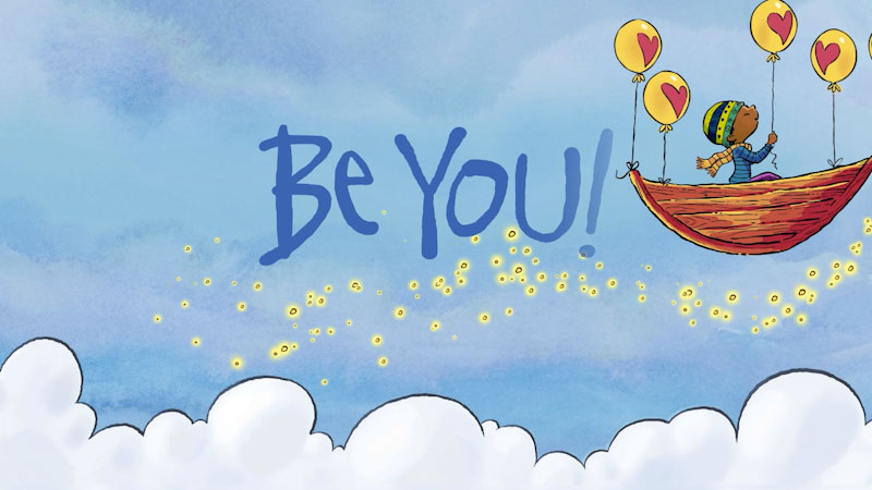 Still image from: Be You!