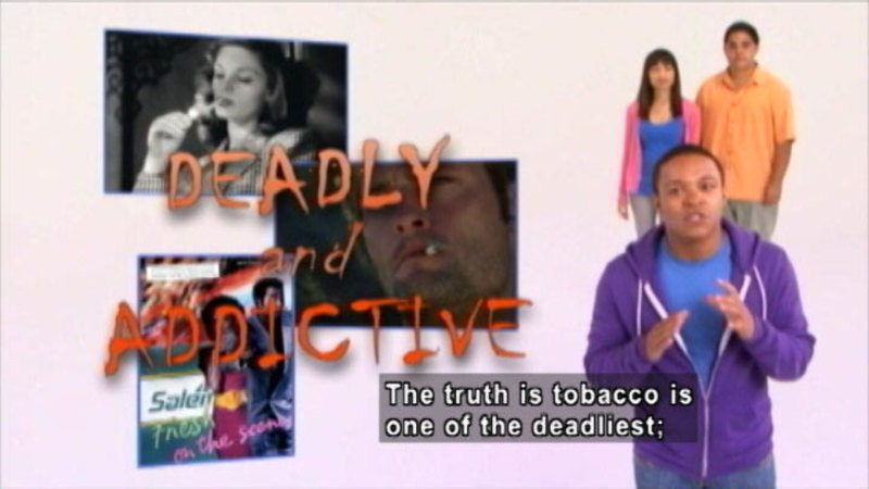 Still image from: Totally True Facts About Tobacco