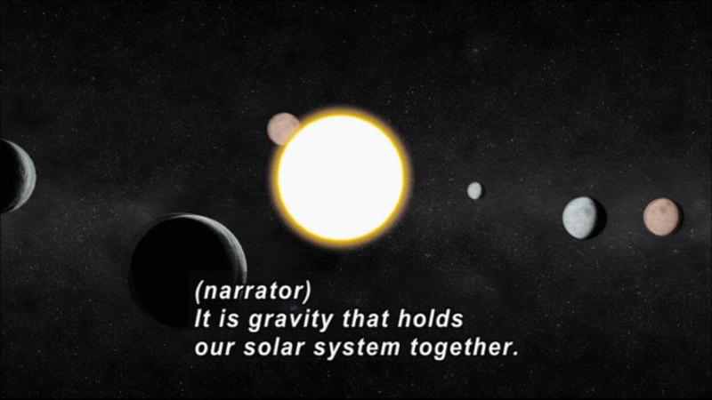 Six planets orbiting around the sun. Caption: (narrator) It is gravity that holds our solar system together.