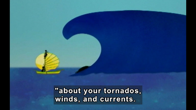 """Illustration of a small single-sail boat dwarfed by a menacing wave. Caption: """"about your tornados, winds, and currents."""