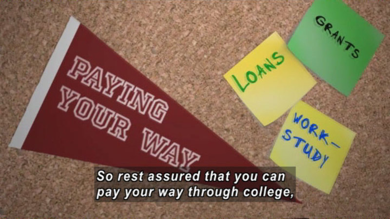 Still image from: Paying Your Way Through College