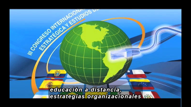 Graphic of the globe suspended above flags from multiple countries with an ethernet cable in front. Spanish captions.