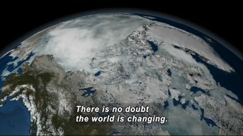 Northern hemisphere of Earth as seen from space. Caption: There is no doubt the world is changing.