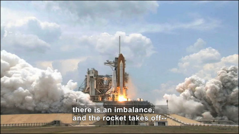 A rocket preparing to launch into space. Caption: there is an imbalance, and the rocket takes off--