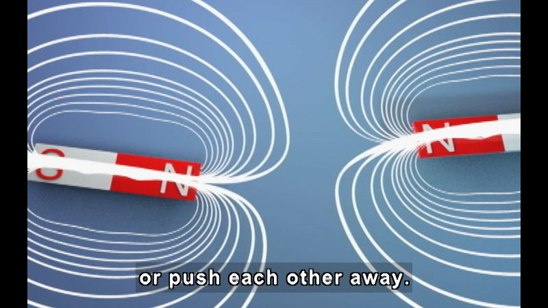 Rectangular objects with one end labeled N and the other labeled O emitting half-ovals of wavelengths. Caption: or push each other away.