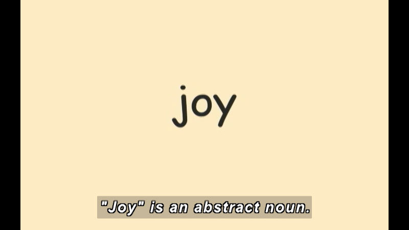 Still image from: K-3 Nouns: Abstract Nouns