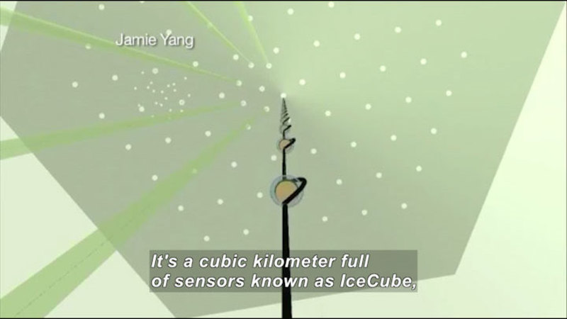 Points of light spaced evenly across a surface. A rod with spheres extends down the center. Caption: It's a cubic kilometer full of sensors known as IceCube,
