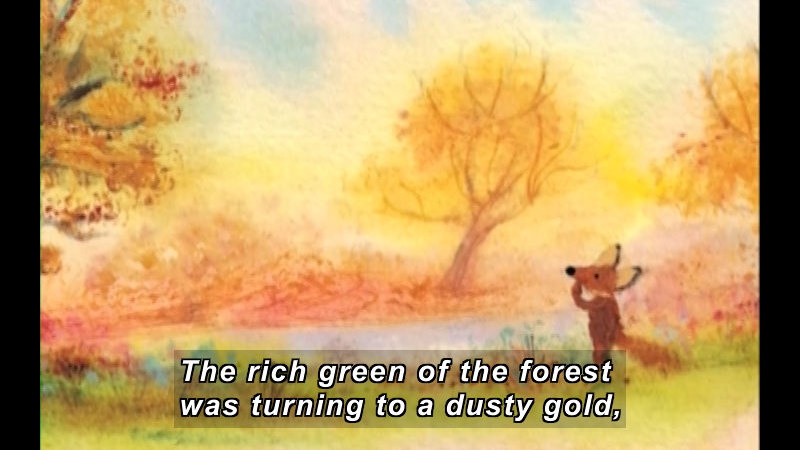 Illustration of a fox in a forest of autumn colors. Caption: The rich green of the forest was turning to a dusty gold,