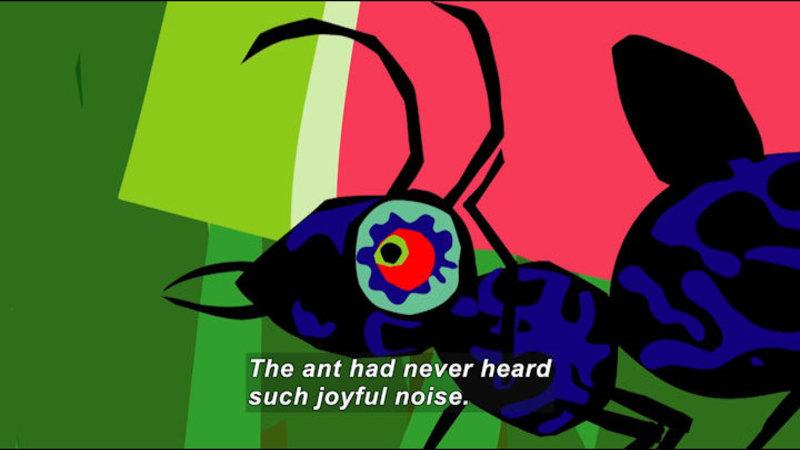 Cartoon of an ant. Caption: The ant had never heard such joyful noise.