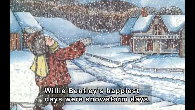 Illustration of a child with his face turned up to the snow falling from the sky. Caption: Willie Bentley's happiest days were snowstorm days.