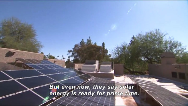 Solar panels on a roof top. Caption: But even now, they say solar energy is ready for prime time.